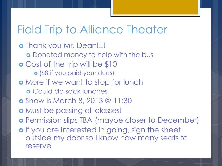 Field Trip to Alliance Theater