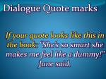 if your quote looks like this in the book she s so smart she makes me feel like a dummy june said
