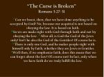 the curse is broken romans 3 27 31