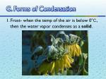 g forms of condensation