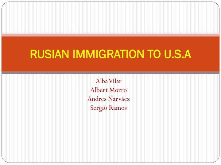 rusian immigration to u s a n.
