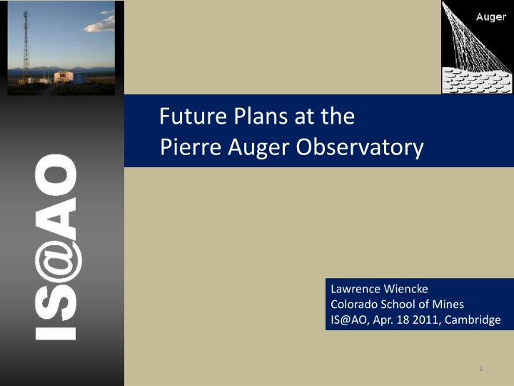 future plans at the pierre auger observatory n.