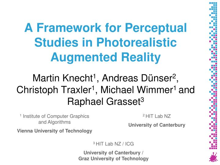 a framework for perceptual studies in photorealistic augmented reality n.