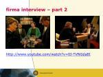 firma interview part 2