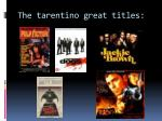 the tarentino great titles
