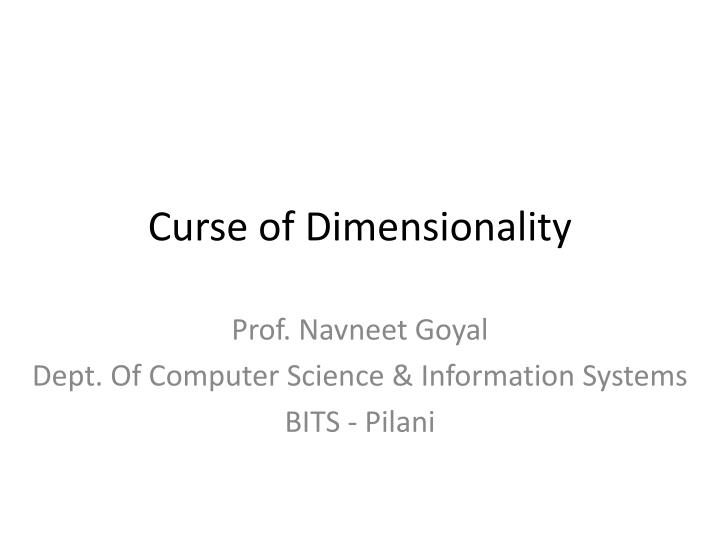 curse of dimensionality n.