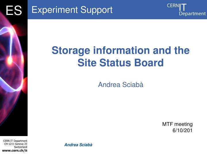 storage information and the site status board n.