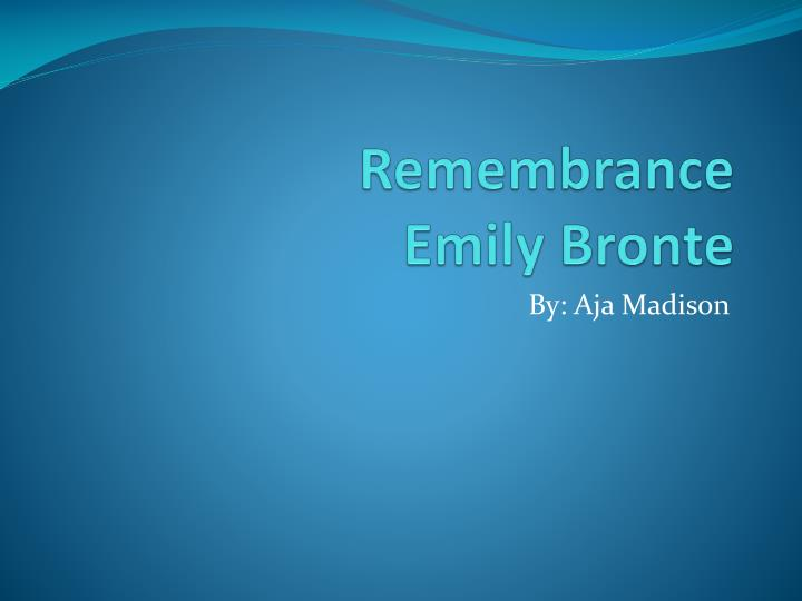 remembrance emily bronte n.