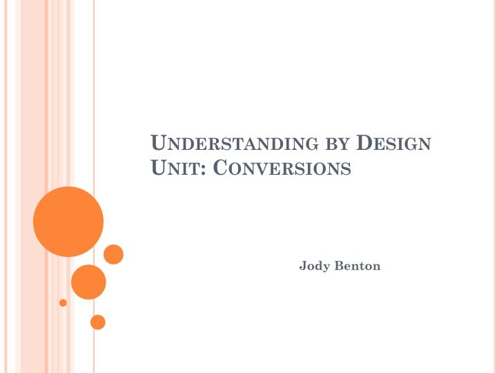 understanding by design unit conversions n.