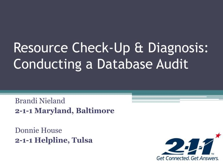 resource check up diagnosis conducting a database audit n.