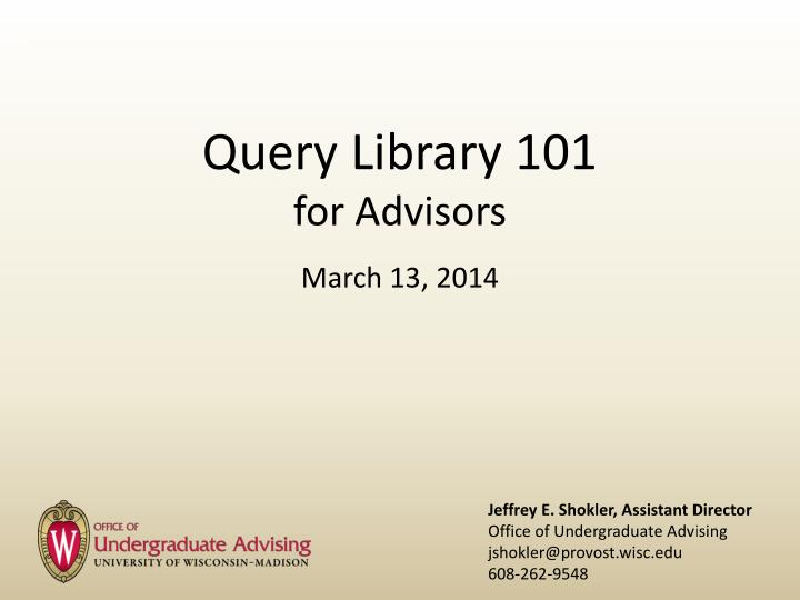 query library 101 for advisors n.
