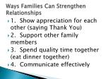 ways families can strengthen relationships