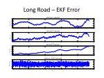 long road ekf error