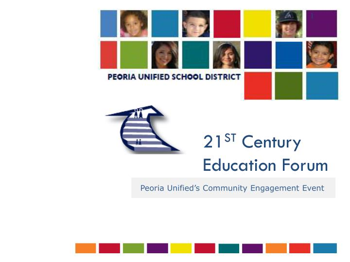 21 st century education forum n.