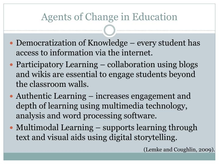 Agents of Change in Education
