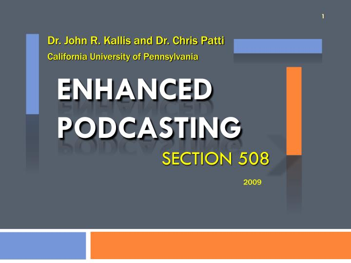 enhanced podcasting section 508 n.