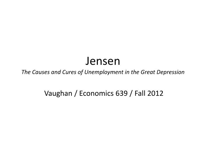 jensen the causes and cures of unemployment in the great depression n.