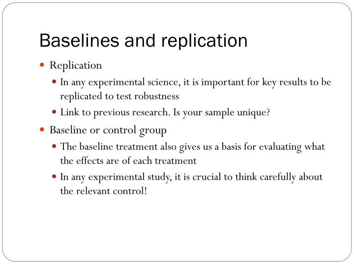 Baselines and replication