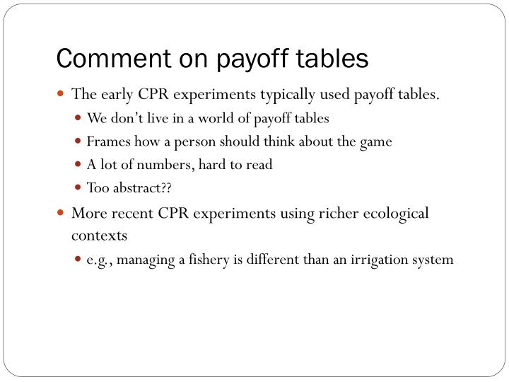 Comment on payoff tables