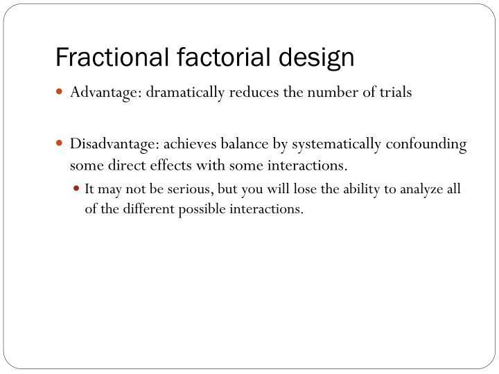 Fractional factorial design
