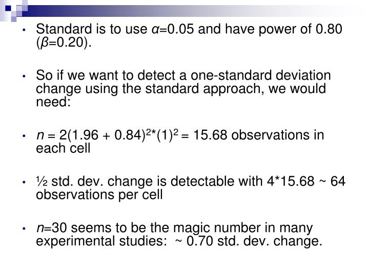 Standard is to use