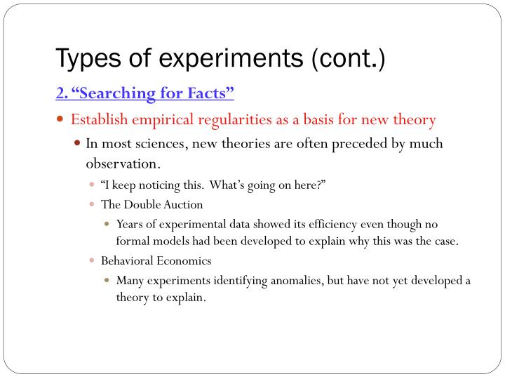 Types of experiments (cont.)
