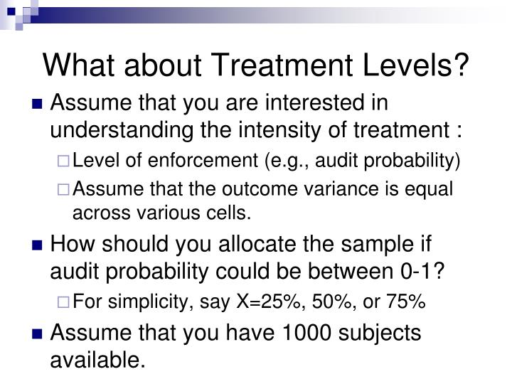 What about Treatment Levels?