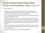 unique requirements regarding terms and conditions subpart 12 4 cont3