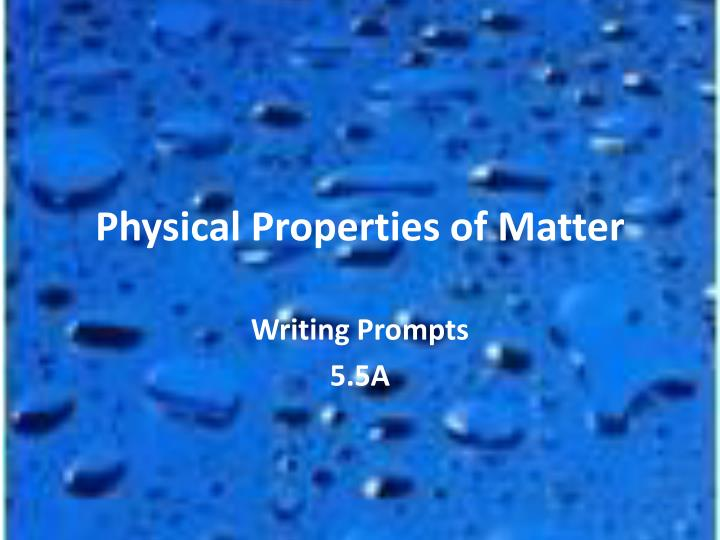 physical properties of matter n.