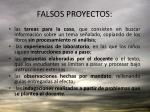 falsos proyectos