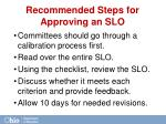 recommended steps for approving an slo