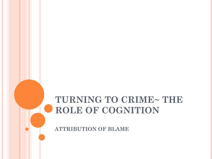 turning to crime the role of cognition n.