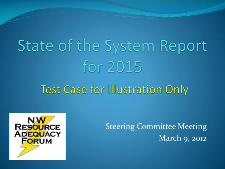 state of the system report for 2015 test case for illustration only n.