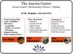 the aurora center sexual assault relationship violence stalking