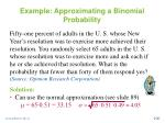 example approximating a binomial probability