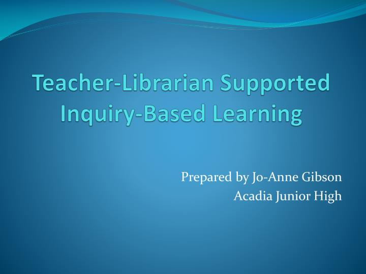 teacher librarian supported inquiry based learning n.