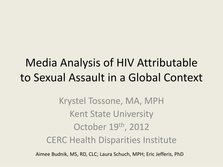 media analysis of hiv attributable to sexual assault in a global context n.