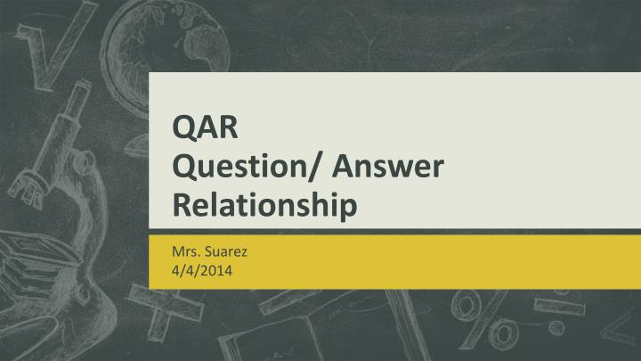 qar question answer relationship n.