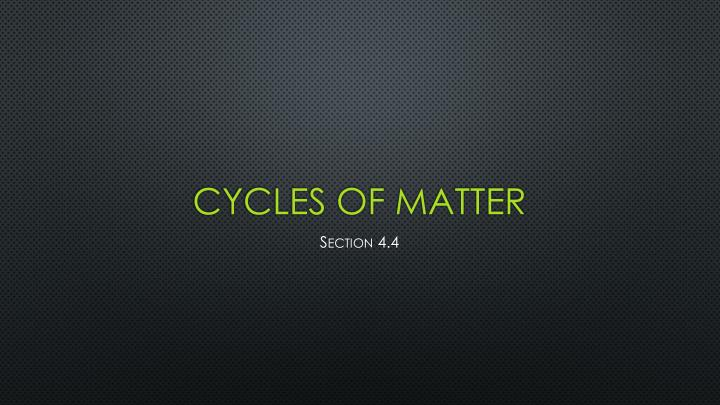 cycles of matter n.