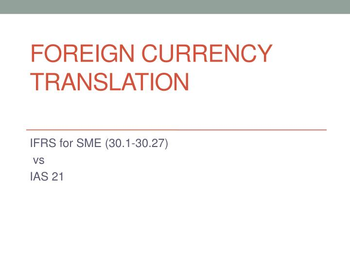 foreign currency translation n.