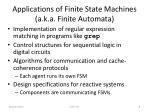 applications of finite state machines a k a finite automata