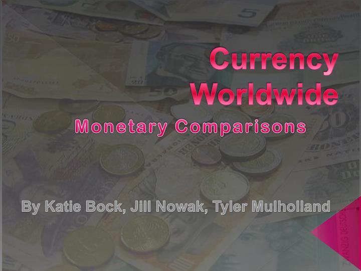currency worldwide n.