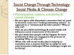 social change through technology social media climate change