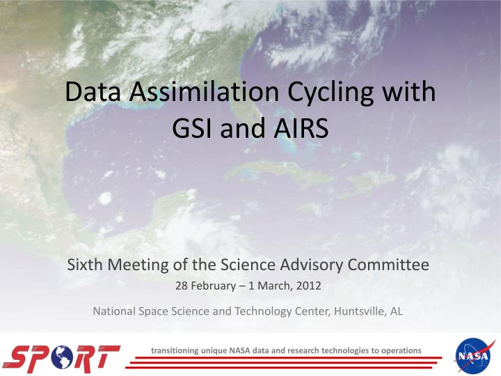 data assimilation cycling with gsi and airs n.