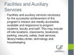 facilities and auxiliary services