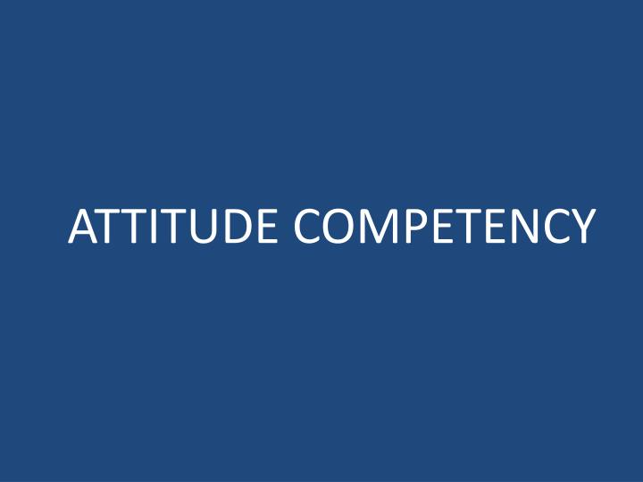 attitude competency n.