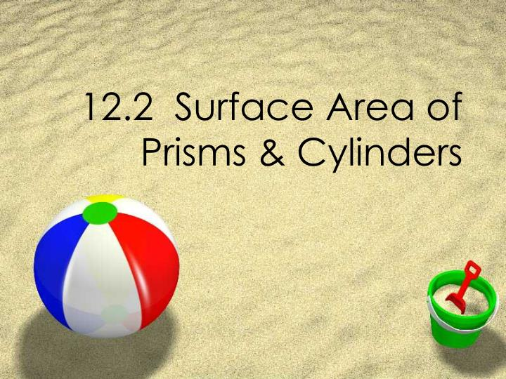 12 2 surface area of prisms cylinders n.