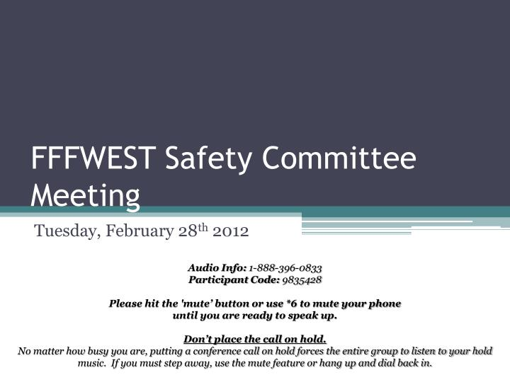 fffwest safety committee meeting n.