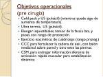 objetivos operacionales pre cirug a