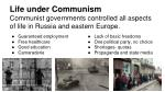 communist governments controlled all aspects of life in russia and eastern europe